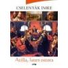 Lazi Atilla, Isten ostora - Cselenyák Imre