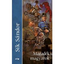 Lazi Könyvkiadó Sík Sándor: Maradék magyarok irodalom