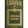 Leslie L. Lawrence A RODZSUNGOK KOLOSTORA (DÍSZKIADÁS)