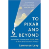 Levy Lawrence To Pixar and Beyond