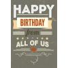 Leykam Alpina (BSB) BSB képeslap, taupe, Happy Birthday, from all of us (állvány)