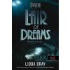 Libba Bray BRAY, LIBBA - LAIR OF DREAMS - ÁLMOK MÉLYÉN - FÛZÖTT (THE DIVINERS 2.)