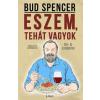 Libri Kiadó Bud Spencer-Eszem, tehát vagyok (Új példány, megvásárolható, de nem kölcsönözhető!)