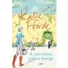 Libri Kiadó Katie Fforde-A szerelem titkos kertje (Új példány, megvásárolható, de nem kölcsönözhető!)