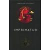 Libri Kiadó Rita Monaldi, Francesco Sorti-Imprimatur (Új példány, megvásárolható, de nem kölcsönözhető!)