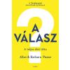 Libri Könyvkiadó Allan Pease - Barbara Pease: A válasz - A teljes élet titka