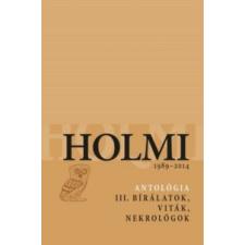 Libri Könyvkiadó Holmi-antológia III. irodalom