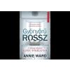 LÍRA KÖNYV ZRT. Annie Ward - Gyönyörű rossz - Gyönyörű otthon - Gyönyörű szerelem