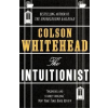 Little, Brown Colson Whittehead: The Intuitionist