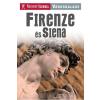 Lord, Maria - FIRENZE ÉS SIENA - NYITOTT SZEMMEL