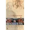 Louis-Ferdinand Céline Semmelweis