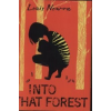 Louis Nowra Into That Forest