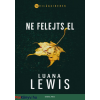 Luana Lewis : Ne felejts el