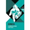Lucius Annaeus Seneca A gondviselésről - és más írások