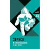 Lucius Annaeus Seneca SENECA - A GONDVISELÉSRÕL - ÉS MÁS ÍRÁSOK