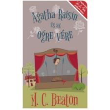 M. C. Beaton Agatha Raisin és az ogre vére irodalom