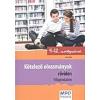 M.R.O. História Könyvkiadó KÖTELEZŐ OLVASMÁNYOK RÖVIDEN - VILÁGIRODALOM /9-12. OSZTÁLYOSOKNAK