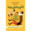 MACSKANAPLÓ 2. - NOKEDLI ÚJABB KALANDJAI