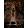 Madeleine Roux Catacomb - Az eltemetett múlt