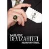 Magánkiadás Szabó József: Devizahitel - Tisztelt ügyészség….