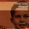 Magvető Könyvkiadó KIKÉPZÉS (HANGOSKÖNYV)