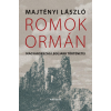 Majtényi László MAJTÉNYI LÁSZLÓ - ROMOK ORMÁN - MAGYARORSZÁG LEGÚJABB TÖRTÉNETEI