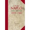 Márai Sándor A teljes napló 1959-1960