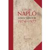 Márai Sándor MÁRAI SÁNDOR - A TELJES NAPLÓ 1974-77 - ÜKH 2016