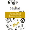Márai Sándor MÁRAI SÁNDOR - SZINDBÁD HAZAMEGY - ÚJ, 2015