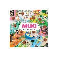 Marc Boutavant MUKI A VILÁG KÖRÜL gyermek- és ifjúsági könyv