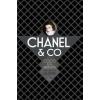 Marie-Dominique Leliévre Chanel & Co. - Coco és a barátnők