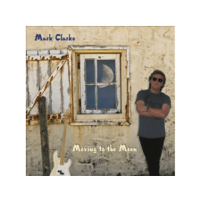 Mark Clarke - Moving To The Moon (Cd) egyéb zene