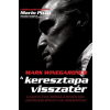 Mark Winegardner A KERESZTAPA VISSZATÉR - ÚJ
