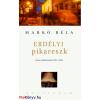 Markó Béla Erdélyi pikareszk