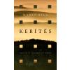 Markó Béla MARKÓ BÉLA - KERÍTÉS - ÜKH 2016