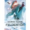 Marko Kloos : Felderítők