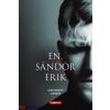 Mártonffy András : Én, Sándor Erik - Egy pszichopata emlékiratai