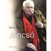 Marx József MARX JÓZSEF - JANCSÓ