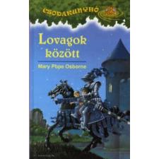 Mary Pope Osborne CSODAKUNYHÓ 2. - LOVAGOK KÖZÖTT gyermek- és ifjúsági könyv