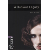 Mary Wesley OXFORD BOOKWORMS LIBRARY 4. - A DUBIOUS LEGACY