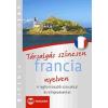 Maxim Könyvkiadó Társalgás színesen francia nyelven - A legfontosabb szavakkal és kifejezésekkel