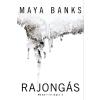 Maya Banks BANKS, MAYA - RAJONGÁS - MÁMOR-TRILÓGIA 2