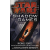 Maya Kaathryn Bohnhoff;Michael Reaves Star Wars - Shadow Games