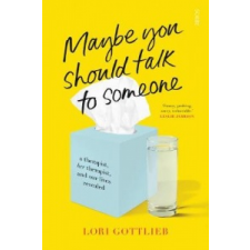 Maybe You Should Talk to Someone – Lori Gottlieb idegen nyelvű könyv