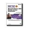 MCSE EXAM 70-217 MICROSOFT WINDOWS 2000. DIRECTORY SERVICES INFRASTRUCTURE