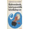 Medicina Babonások, kártyavetők kézikönyve