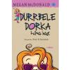 Megan McDonald MCDONALD, MEGAN - DURRBELE DORKA HÍRES LESZ (2015)
