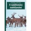 Mezőgazda Kiadó A vadállomány szabályozása