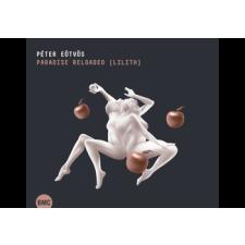 MG RECORDS ZRT. Eötvös Péter - Paradise Reloaded - Lilith (Cd) opera