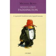Michael Bond MINDEN LÉBEN PADDINGTON gyermek- és ifjúsági könyv